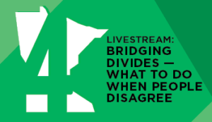 Livestream: Bridging Divides - What To Do When People Disagree