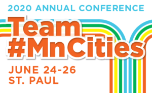 2020 Annual Conference Team #MnCities June 24-26, St. Paul