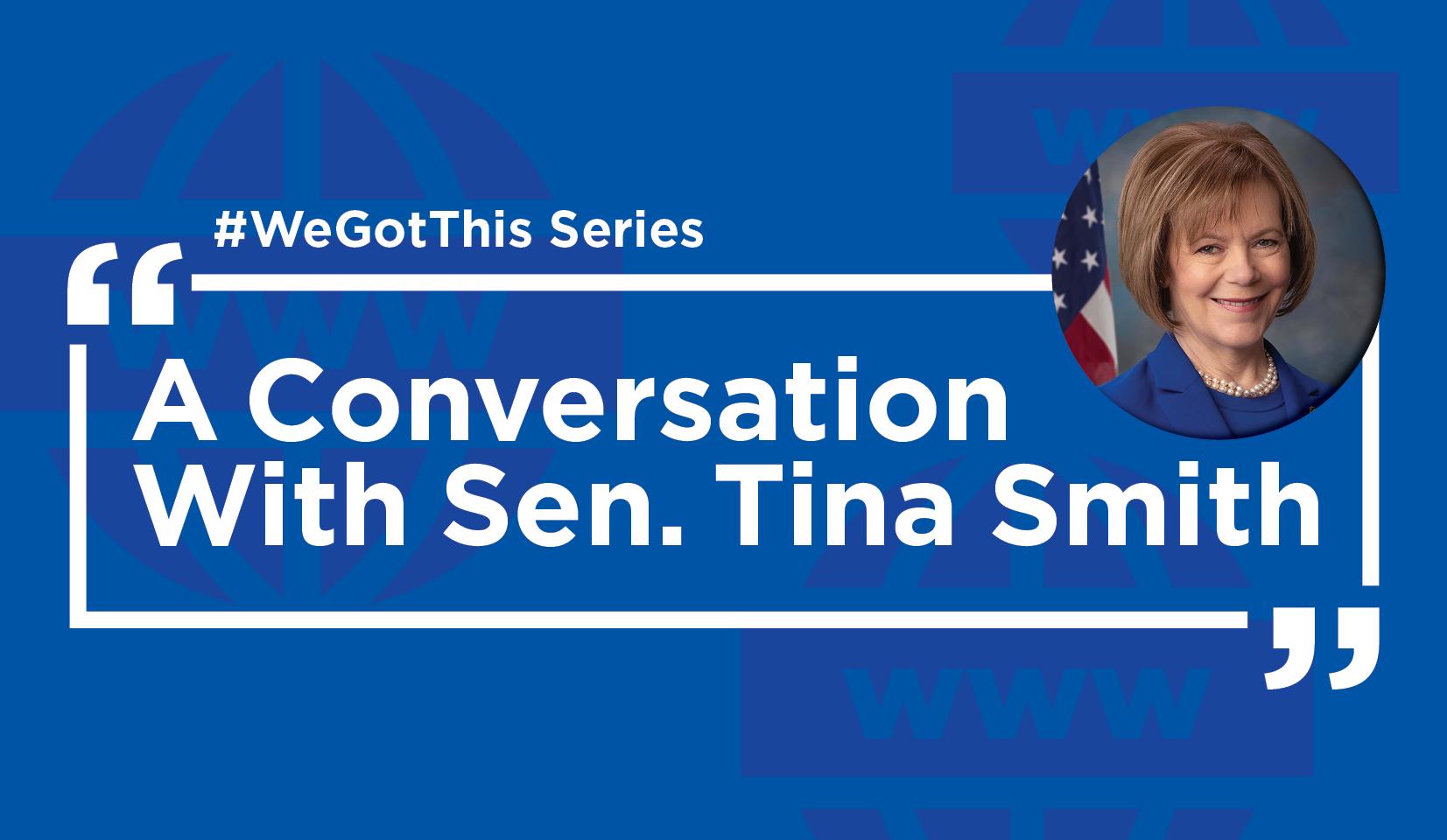 A Conversation with Sen. Tina Smith