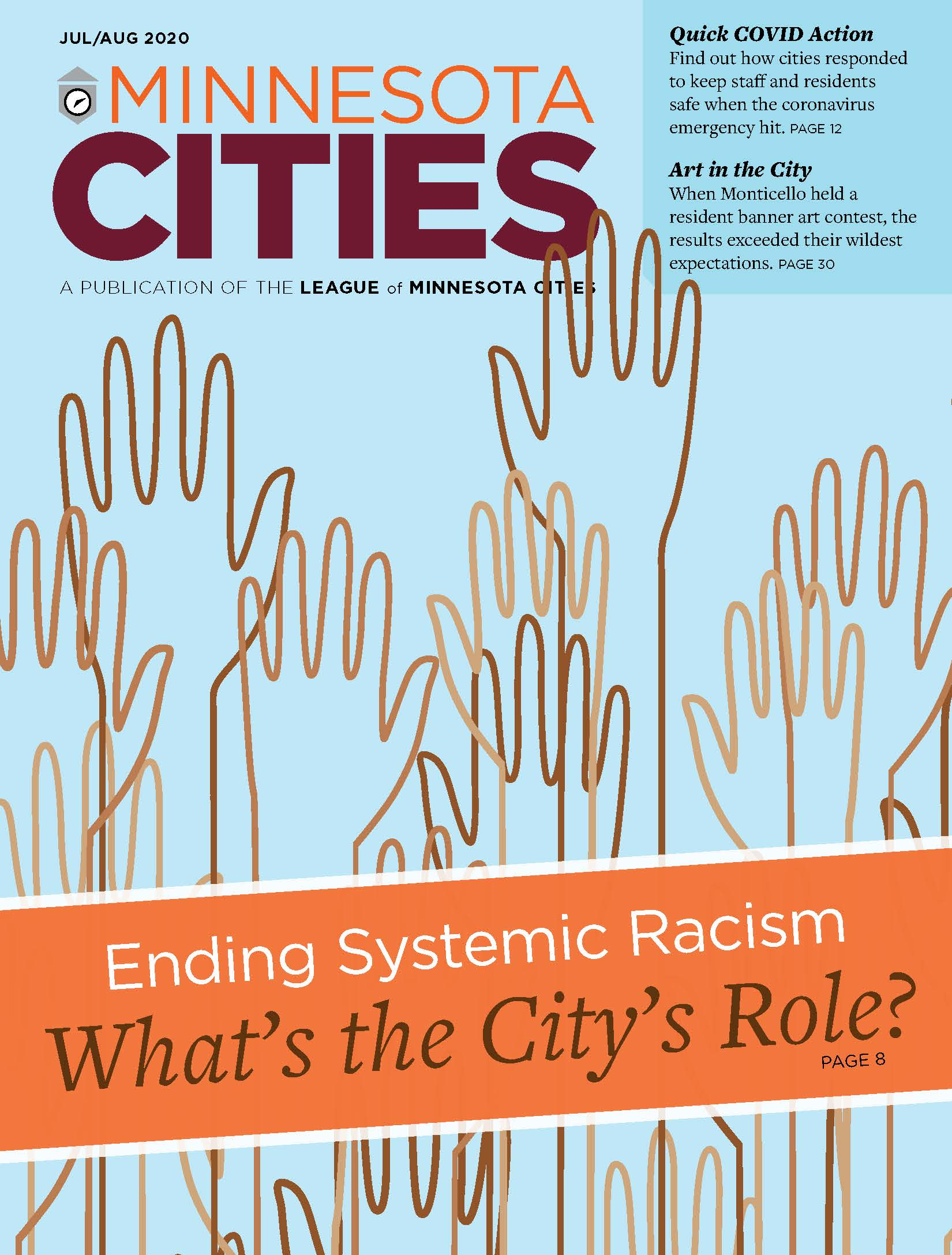 MN Cities magazine cover, Jul-Aug 2020, featuring a line drawing of a diversity of raised hands to illustrate a desire to end systemic racism. Text says: Ending Systemic Racism: What's the City's Role?