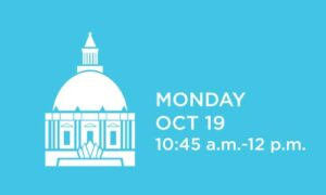 The profile of a white capitol building is set against a sky blue background, with the words 'Monday, Oct. 19 - 10:45 a.m.-12 p.m.' in white to the right of the image.