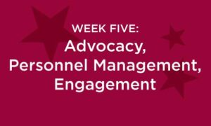 Week Five: Advocacy Personnel Management, Engagement in white text on a red background with darker red stars