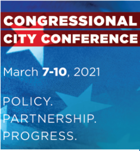 Congressional City Conference, March 7-10, 2021